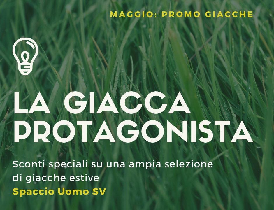 025c9efeef76 A Maggio va in PROMO la GIACCA allo Spaccio Uomo SV